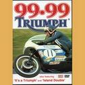 99.99 Triumph, The Island Double DVD