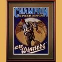 Champion Spark Plugs Poster
