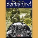 Classic Yorkshire - Trials History DVD