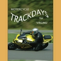 Motorcycle Trackdays for Virgins