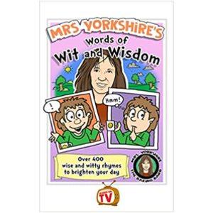 Mrs Yorkshire's Words of Wit & Wisdom