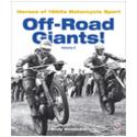 Off-Road Giants! – Heroes of 1960s Motorcycle Sport (Volume 2)