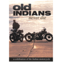 Old Indians Never Die DVD