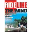 Ride Like the Wind DVD