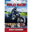 Ride On The Wild Side - Harley Davidson Motorcycles [DVD]