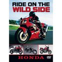 Ride On The Wild Side - Honda Motorcycles [DVD]